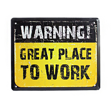 """Wall metal sign """"Great place to work"""""""