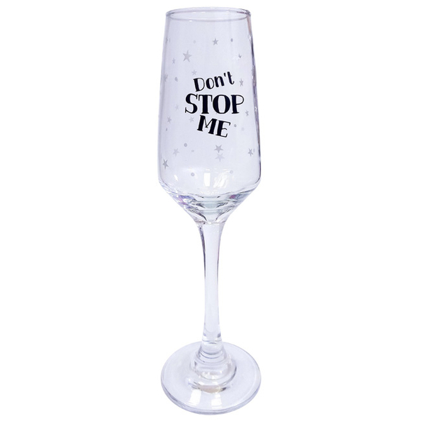 "Champagn Glass  ""Don't stop me"""