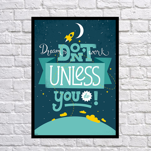"Poster ""Dreams don't work"""