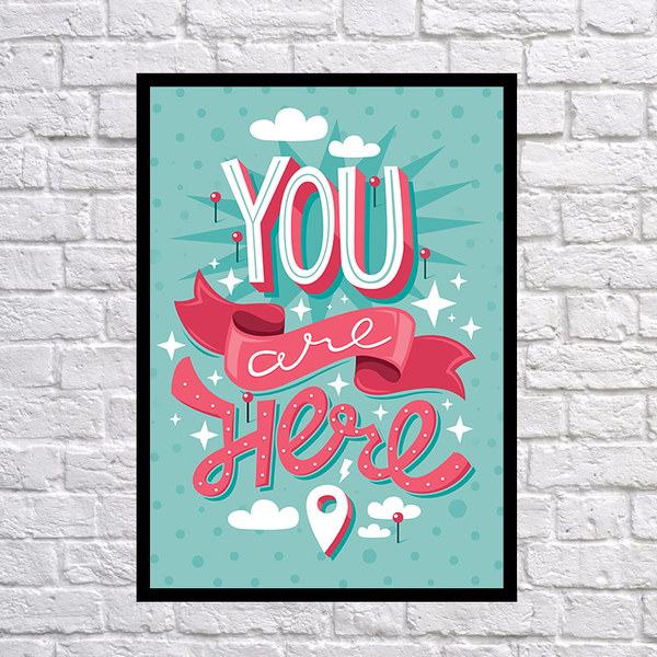 "Poster ""You are here"""