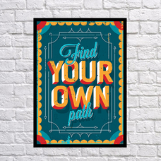 """Poster """"Your own path"""""""