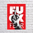 """Poster """"Fuck fear"""""""