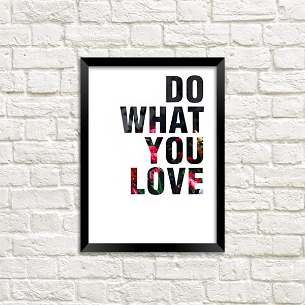 Poster - Do What You Love