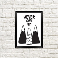 """Poster """"Never give up"""""""