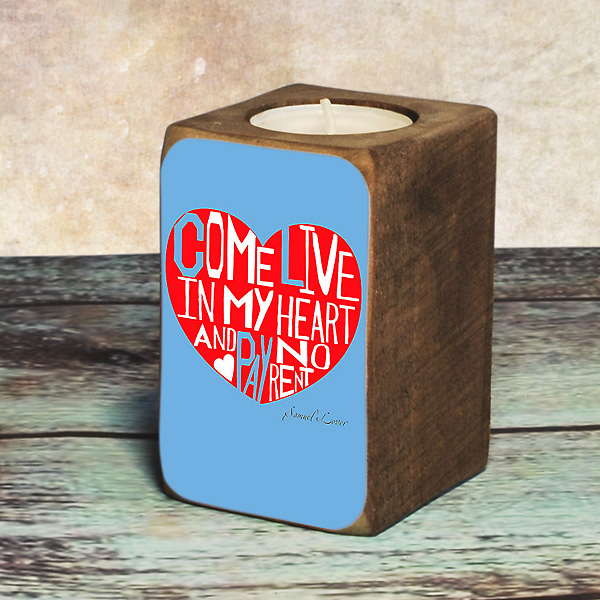 """Candleholder """"Come live in my heart"""""""