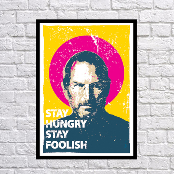 Poster - Stay Hungry Stay Foolish