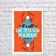 Poster - It's All In Your Hands