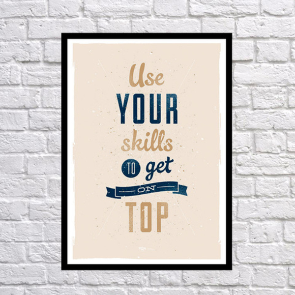 """Poster """"Use your skills"""""""